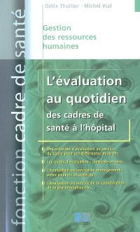 L'évaluation au quotidien des cadres de santé à l'hôpital
