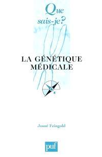 La génétique médicale