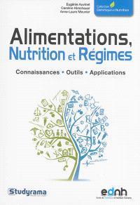 Alimentations, nutrition et régimes : connaissances, outils, applications