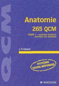 Anatomie. Volume 1, Anatomie générale, anatomie des membres