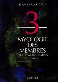 Anatomie : introduction à la clinique. Volume 3, Myologie des membres *** Bilan musculaire