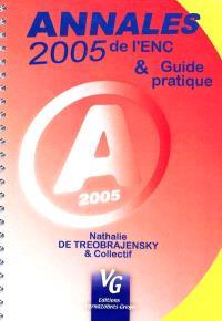 Annales 2005 de l'ECN & guide pratique