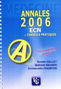 Annales 2006 : médecine ECN et conseils pratiques