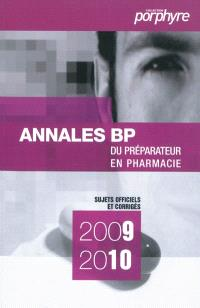 Annales BP du préparateur en pharmacie : sujets officiels et corrigés