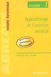 Apprentissage de l'exercice médical : module 1