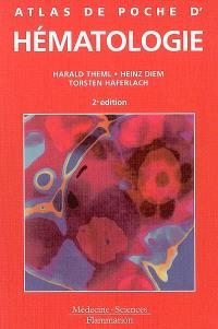 Atlas de poche d'hématologie : diagnostic pratique, morphologique et clinique