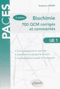 Biochimie : 700 QCM corrigés et commentés, UE 1