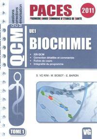 Biochimie : UE 1. Volume 1