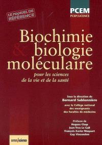 Biochimie et biologie moléculaire : pour les sciences de la vie et de la santé