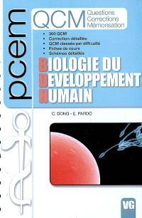 Biologie du développement humain : 300 QCM, correction détaillée, QCM classés par difficulté, fiches de cours, schémas détaillés