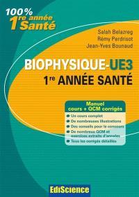 Biophysique L1 Santé : cours, QCM, exercices et annales corrigés
