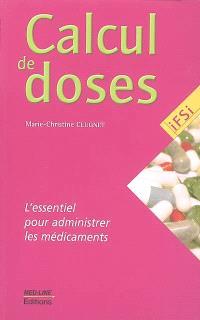 Calcul de doses : l'essentiel pour administrer les médicaments