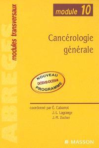 Cancérologie générale : module n° 10
