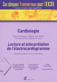 Cardiologie. Lecture et interprétation de l'électrocardiogramme. Nutrition et diabète