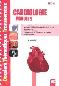 Cardiologie, module 9 : ECN