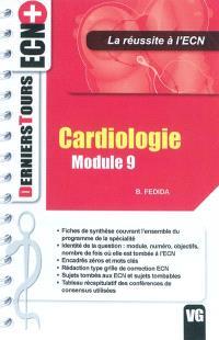 Cardiologie, module 9 : la réussite à l'ECN