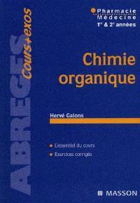 Chimie organique : médecine, pharmacie 1re et 2e années