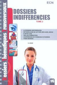 Dossiers indifférenciés : ECN. Volume 2