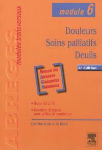 Douleurs, soins palliatifs, deuils : module 6