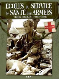 Ecoles du service de santé des armées : trois siècles d'histoire