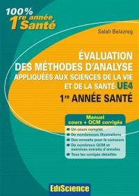 Evaluation des méthodes d'analyse appliquées aux sciences de la vie et de la santé L1 santé : cours, exercices, QCM et annales corrigés
