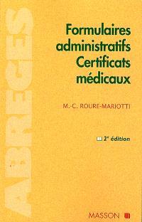 Formulaires administratifs, certificats médicaux