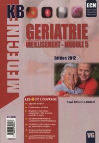 Gériatrie, vieillissement, module 5 : ECN, épreuves classantes nationales
