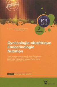 Gynécologie-obstétrique, endocrinologie, nutrition