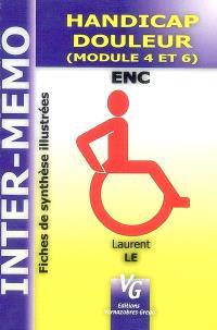 Handicap & douleur : module IV & VI : ENC