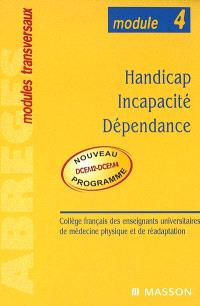 Handicap, incapacité, dépendance : module n° 4