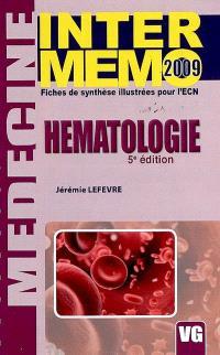 Hématologie : fiches de synthèse illustrées pour l'ECN : 2009