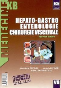 Hépato-gastro-entérologie : chirurgie viscérale