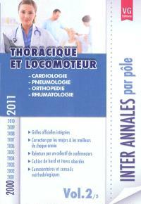 Inter annales par pôle : 2000-2011. Volume 2, Thoracique et locomoteur : cardiologie, pneumologie, orthopédie, rhumatologie