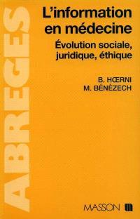 L'Information en médecine : évolution sociale, juridique, éthique