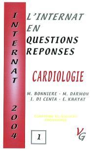 L'internat en question réponses. Volume 1, Cardiologie : conforme au nouveau programme