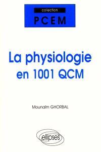La physiologie en 1001 QCM