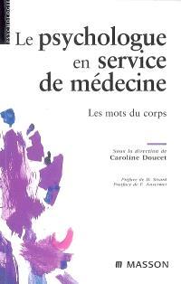 Le psychologue en service de médecine : les mots du corps