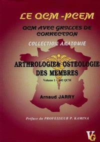 Le QCM-PCEM : QCM avec grilles de correction. Volume 1, Arthrologie et ostéologie des membres : 380 et 262 QCM avec grilles de correction