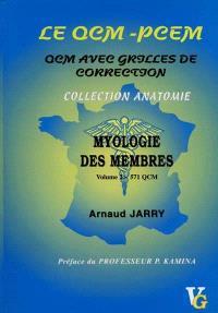 Le QCM-PCEM : QCM avec grilles de correction. Volume 2, Myologie des membres : 570 QCM avec grilles de correction