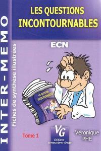 Les questions incontournables : ECN : fiches de synthèse illustrées. Volume 1