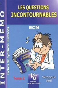 Les questions incontournables : ECN : fiches de synthèse illustrées. Volume 2