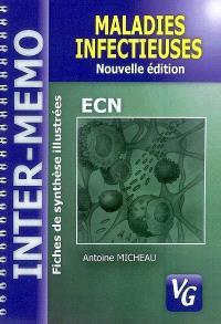 Maladies infectieuses : fiches de synthèse illustrées : conforme au programme de l'Internat 2004