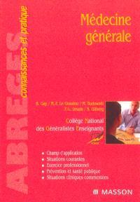 Médecine générale : champ d'application, situations courantes, exercice professionnel, prévention et santé publique, situations cliniques commentées