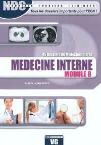 Médecine interne : 45 dossiers de médecine interne : module 8