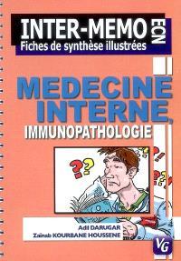 Médecine interne : immunopathologie : fiches de synthèse illustrées