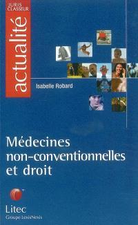 Médecines non-conventionnelles et droit : la nécessaire intégration dans les systèmes de santé en France et en Europe