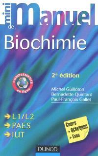 Mini-manuel de biochimie : cours + exos + QCM-QROC : L1-L2, PAES, IUT