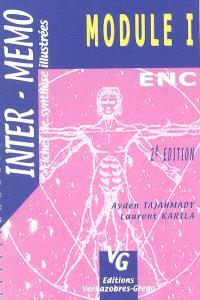 Module 1 : fiches de synthèse illustrées, conforme au programme de l'internat 2004