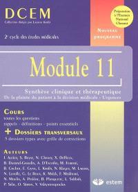 Module 11 : synthèse clinique et thérapeutique : de la plainte du patient à la décision médicale, urgences