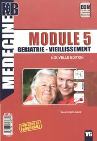 Module 5 gériatrie-vieillissement